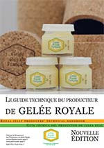 Le Guide technique du producteur de gelée royale
