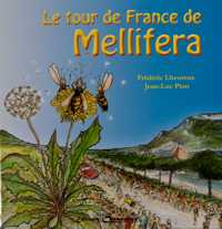 Cover of Le tour de France de Mellifera